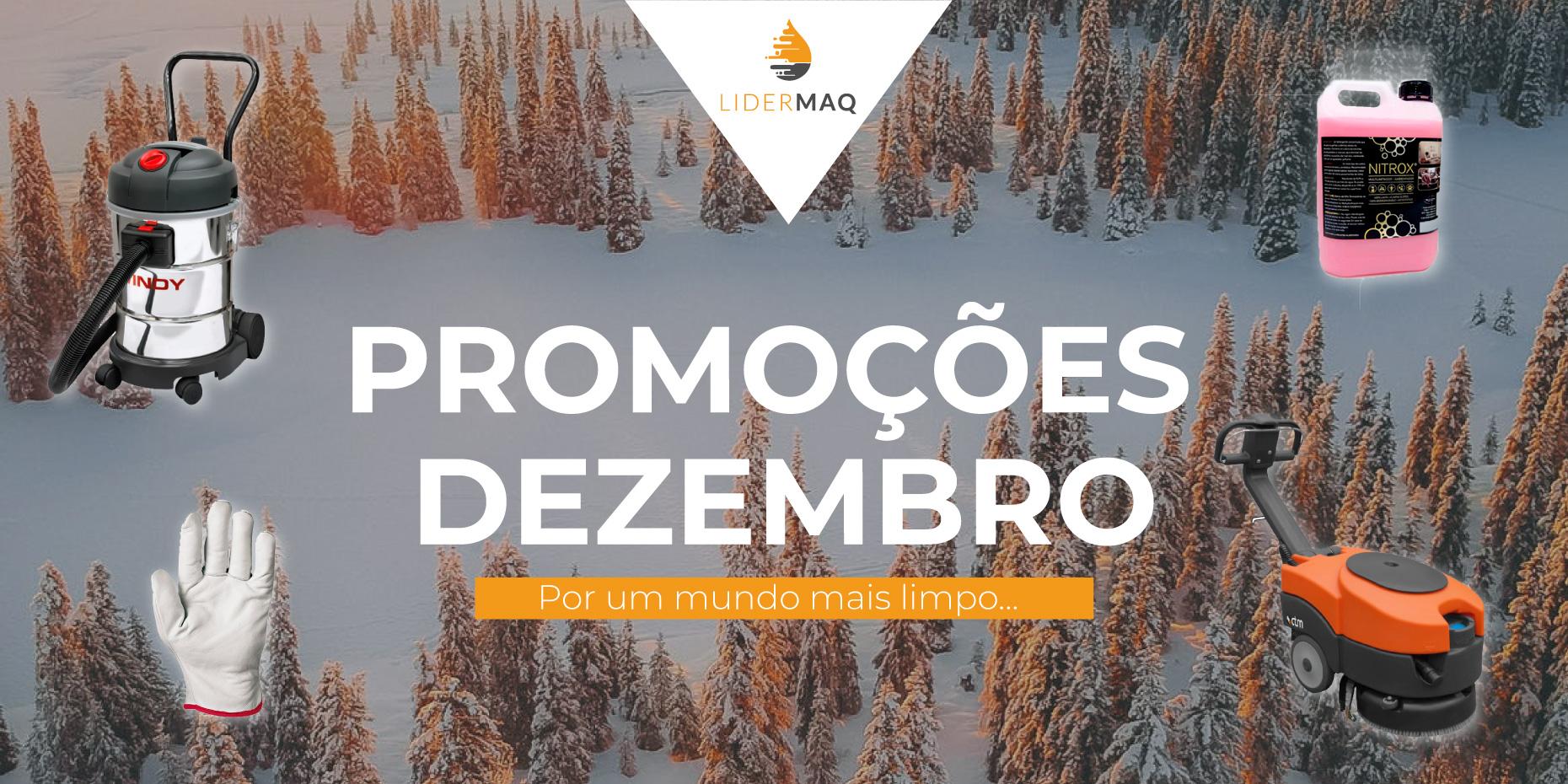 Promoções Dezembro - Lidermaq