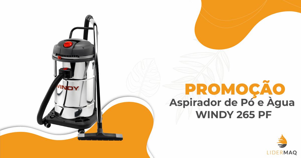 Promoção - Aspirador WINDY 265 PF